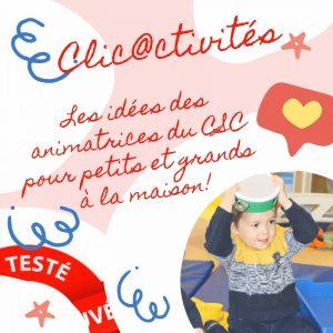 clic@ctivités: pour les parents et les enfants à la maison !